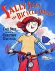 Sally Jean Bicycle Queen by Cari Best. Great fun!