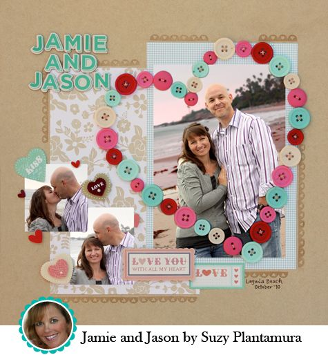 Love Buttons...using all our left-over PAPER Buttons from CM (love this layout)