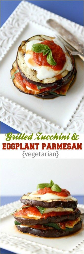 eggplant parmesan parmesan recipes grilled zucchini eggplants zucchini ...