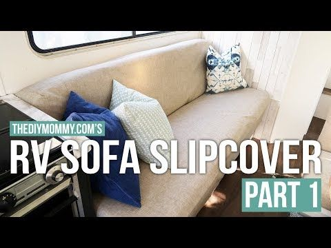 1 How To Sew A Slipcover For An Rv Jackknife Sofa With Images Slipcovers Slip Covers Couch Sofa Reupholstered