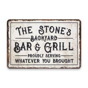Personalized Vintage Distressed Look Backyard Bar and Grill Metal Wood Sign Custom Welcome Sign Proudly Serving Whatever You Brought