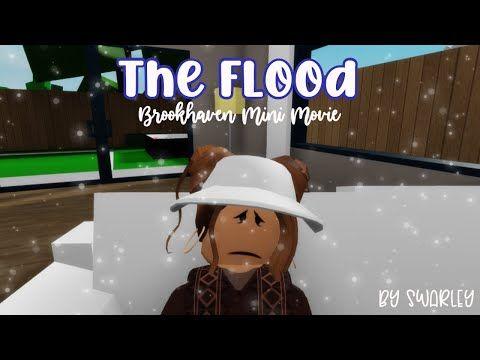 The Flood Brookhaven Rp Mini Movie Youtube Roblox Funny Videos Brookhaven Roblox Funny