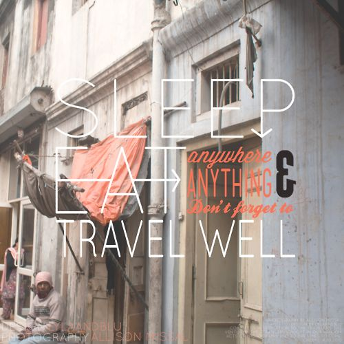 Sleep, eat & travel