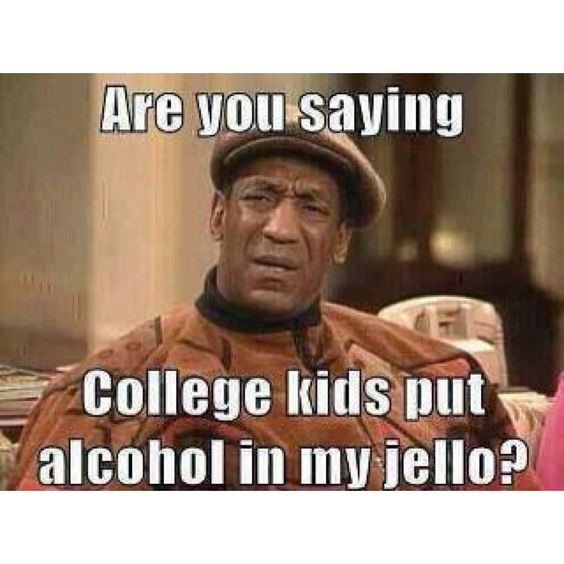 Sorry Mr. Cosby PhD  There's a lot of DUMB in college. MOST turn out fine though.
