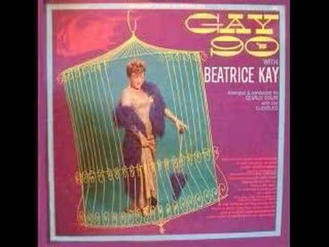 """""""MENTION MY NAME"""" Gay 90's with Beatrice Kay (0)"""