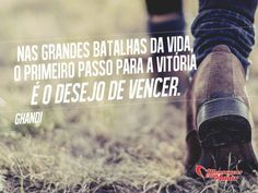 Nas grandes batalhas da vida, o primeiro passo para a vitória é o desejo de vencer. #foco #fé #força #coragem #mca