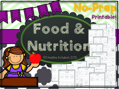 Food and Nutrition No-Prep Printables from CreativeInclusion on TeachersNotebook.com -  (19 pages)  - Companion piece for the full color activity for matching and sorting. Printable materials that don't require any advance prep!