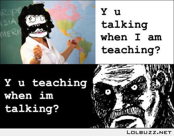 If your teacher points you out in class…TROLL like a boss