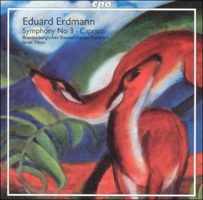 Brandenburgisches Staatsorchester Frankfurt - Eduard Erdmann: Symphony No 3, Capricci Op 21
