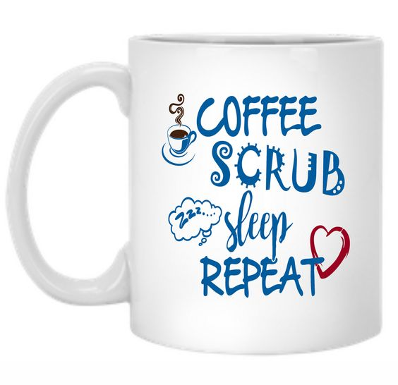 Coffee Scrub Sleep Repeat 11 oz. Mug