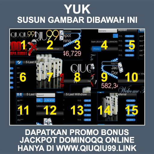 Qiuqiu99 Susun Gambar Tersebut Dan Dapatkan Bonus Jackpot Domino Qq Online Terpercaya Di Indonesia Agen Domino Make It Yourself