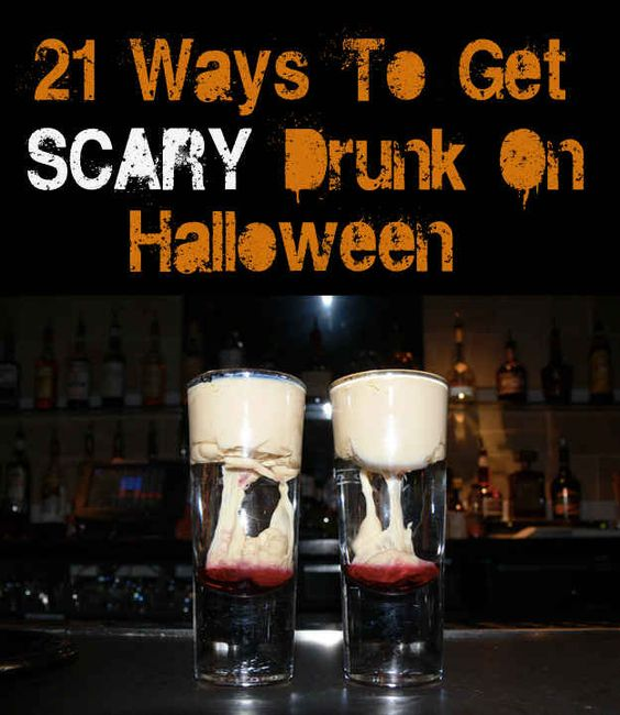 21 Ways To Get Scary Drunk On Halloween - BuzzFeed Mobile  Inspiration for next year! #halloween #partyideas