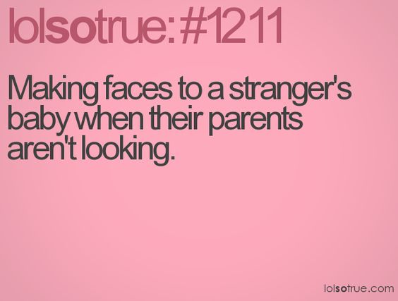 I sometimes do this or I wave at them! lol
