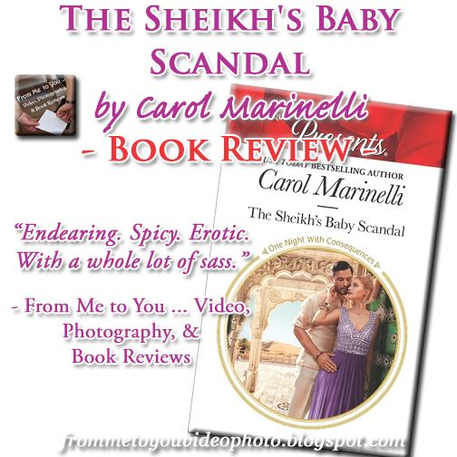 The Sheikh's Baby Scandal by Carol Marinelli [#BookReview] --  It was easy to enjoy... -- 5 / 5 stars & 3 TEASERS :: http://frommetoyouvideophoto.blogspot.com/2016/09/idolizing-in-one-night-with.html  #reviewteaser #review #meme #bookteaser #bookblogger #bookblog #booklover #bookworm #booklife #booklove #books #BookAdvocatesUnite #romance #romancenovels #contemporary #contemporaryromance #sheikh #unplannedpregnancy #CarolMarinelli #Harlequin