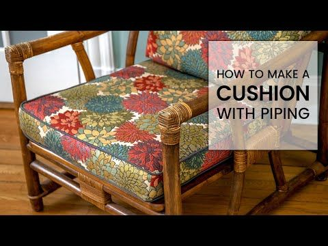 How To Make A Cushion With Piping Youtube In 2020 Cushions Bench Cushion Cover Window Seat Cushions