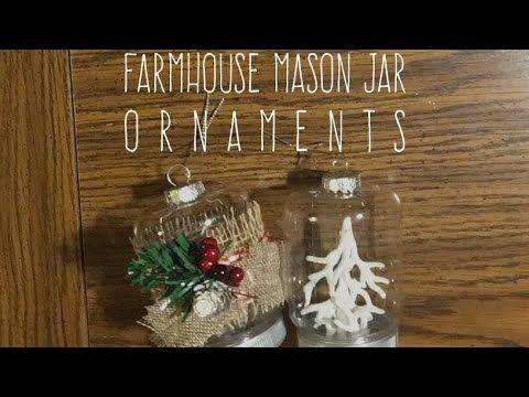 Diy Dollar Tree Farmhouse Mason Jar Ornaments Youtube Dollar Tree Diy Dollar Tree Mason Jars Christmas Mason Jars