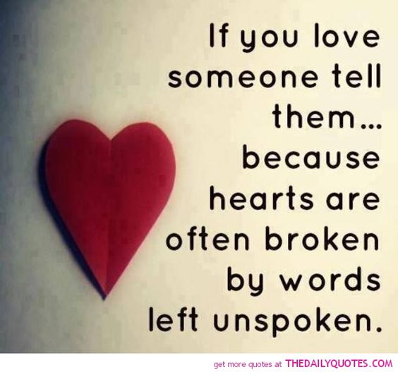 """And sometimes hearts are broken because someone says """"I love you, but..."""" That hurts worse than not being loved."""