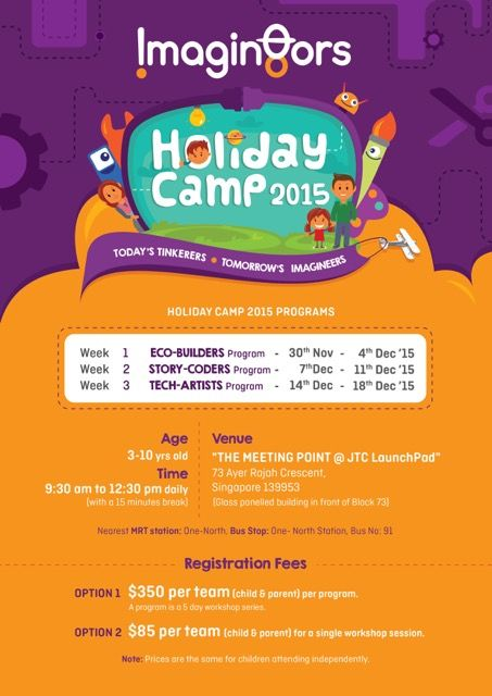 Secondsguru.com | Events | Holidaycamp by the Imagin8ors ! Expect day-long workshops along the motto of 'Today's Tinkerers. Tomorrow's Imagineers.' Children will be guided through a broad range of technology and integrate them into arts and crafts projects.
