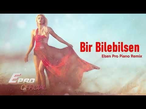 Elsen Pro Piano Remix Bir Bilebilsen Youtube Remix Youtube Itunes