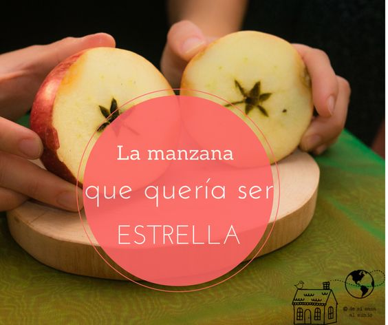De mi casa ¡al mundo!: Un cuento para sorprenderles: La manzana que querí...