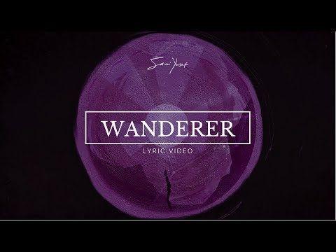 Sami Yusuf Wanderer Lyric Video Youtube Islamic Music Lyrics Youtube Playlist