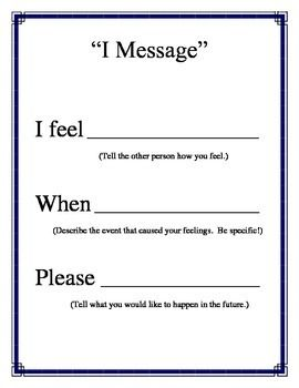 """I Message"" Poster for Conflict Resolution Counseling from CounselorBev on TeachersNotebook.com -  (1 page)  - ""I Message"" that can be made into a small poster for using in classroom or can be enlarged using a poster machine to make a large poster. Use as a reminder to use conflict resolution skills."