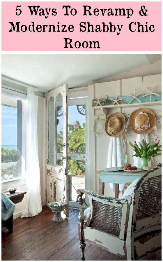 Shabby To Chic Five Ways To Revamp And Modernize Your Shabby Chic