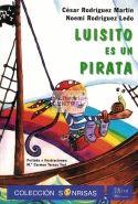 Luisito es un pirata / César Rodríguez Martín, Noemi Rodríguez Ledo, María del Carmen Teresa Trol