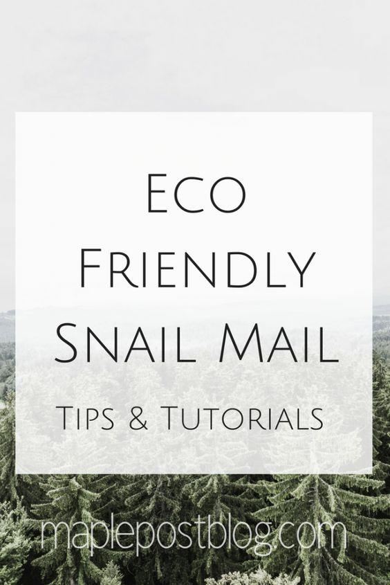 Environmentally Friendly Snail Mail Ideas - Maple Post