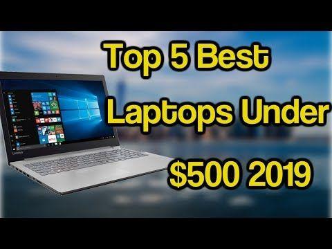 Top 5 Best Laptop Under 500 2019 4k Video Best Inexpensive Laptop 2019 Acer Aspire E 15 Review Best Inexpensive Laptop 2019 Us Prices