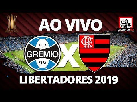 Gremio X Flamengo Ao Vivo Semifinal Libertadores 2019 Narracao Rubro Negra Youtube Gremio X Flamengo Gremio Flamengo E Gremio