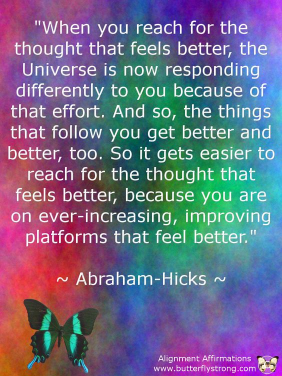 Abraham Hicks https://www.facebook.com/AlignmentAffirmations: