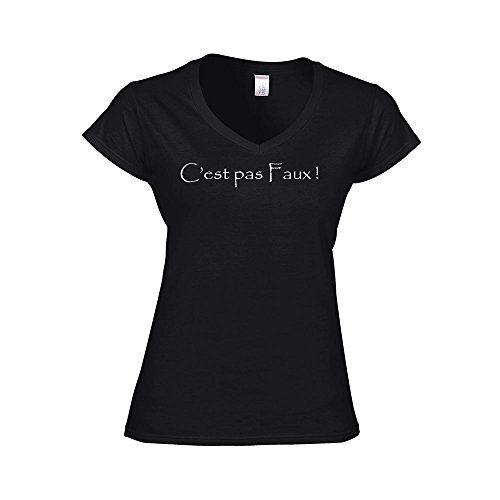 T-Shirt Femme C/'est Pas faux Citations