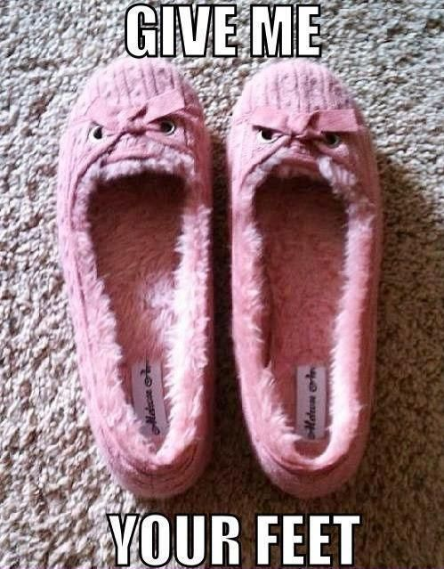 :-))))))))   angry slippers