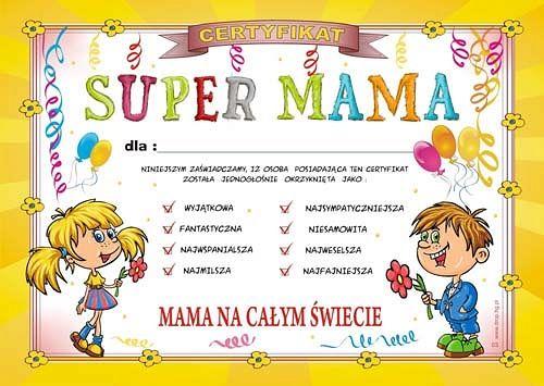 Dyplom Super Mama Prezent Dzien Matki Urodziny 40 6816067091 Oficjalne Archiwum Allegro Mama Miki Education