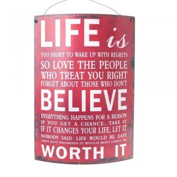 Life is Too Short Curved Metal Sign