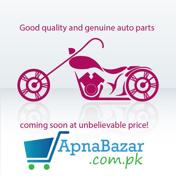 Good quality and genuine auto parts coming soon at unbelievable price! #ApnaBazar.com.pk