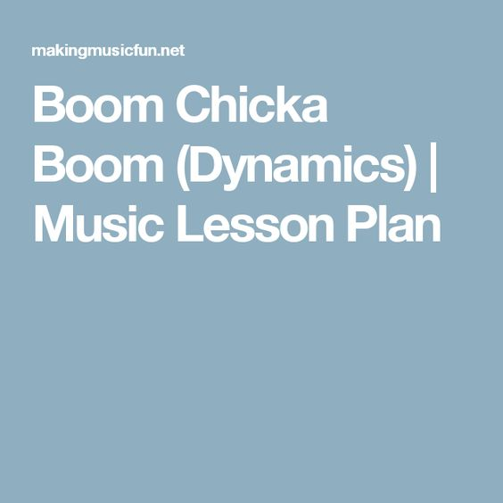 Dynamics music, Music lesson plans and Music lessons on Pinterest - music lesson plan