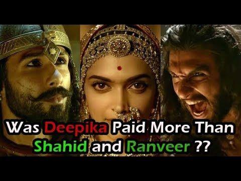 Was Deepika Paid More Than Shahid And Ranveer For Padmavat Movie Deepika Padukone Ranveer Singh Padmavati Movie