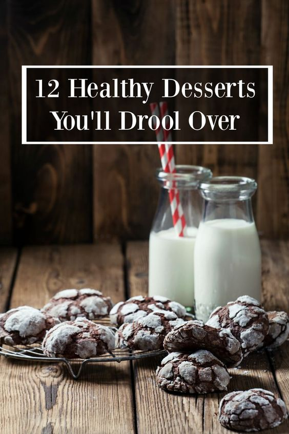 12 Drool Worthy Healthy Desserts