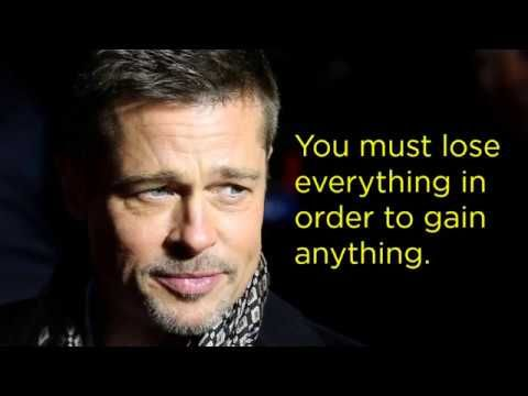 10 Inspirational Quotes By Brad Pitt Video Inspirational Quotes Quotes By Motivational Quotes