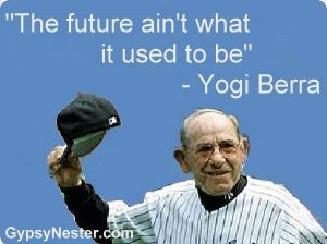 Yogi Berra Quotes | Funny and Inspirational Quotes | GypsyNester | Celebrating Life After ... Sport is not only injuries and fractures, but also funny faces and funny situations <a href=