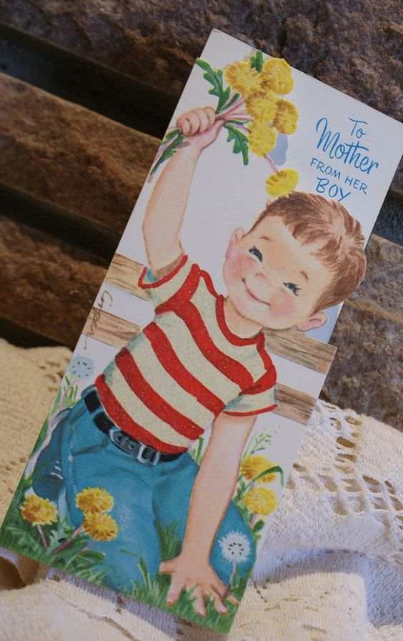 I WISH I had thought to document the day each of my boys so eagerly presented me with their first backyard bouquet!                              (Boy's Love Their Mommies - Set of 4 vintage Mother's Day Cards by MemorySaver, $5.25)
