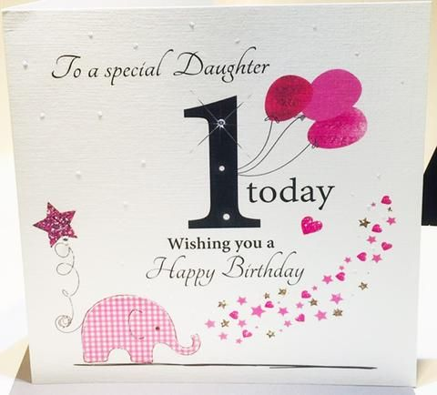Happy 1st Birthday Card For A Special Daughter Herbysgifts Com 1st Birthday Cards Birthday Congratulations Happy 1st Birthdays