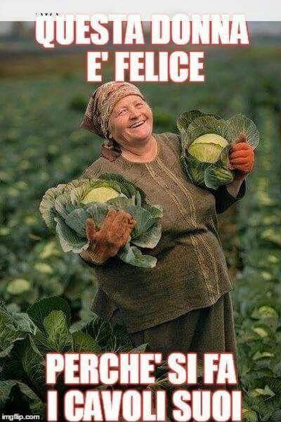 Fatti anche tu i cavoli tuoi e sarai felice come questa donna...