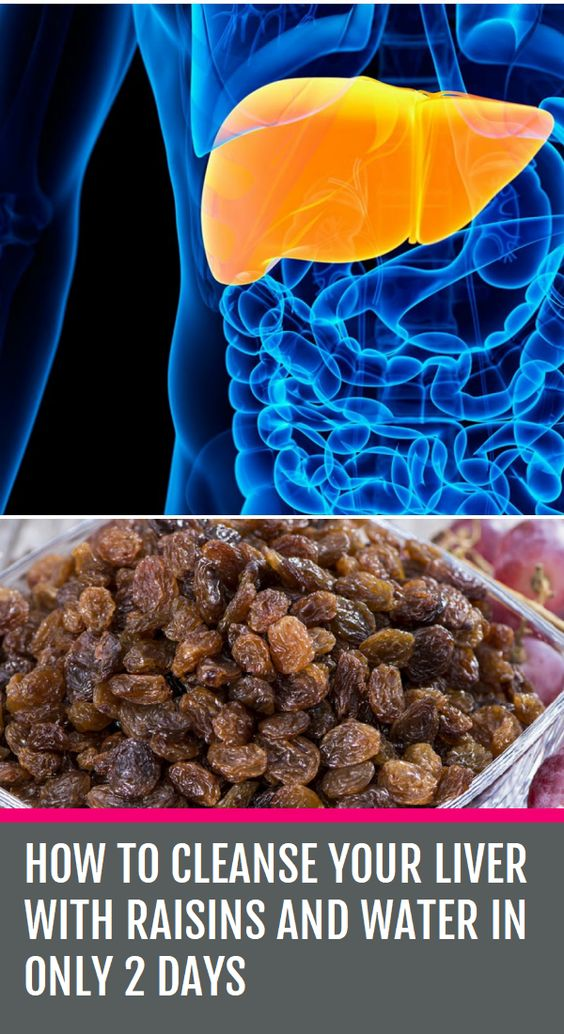 How To Cleanse Your Liver With Raisins And Water In Only 2 Days...