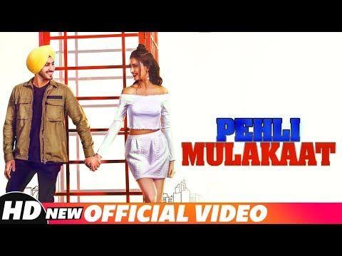 The Song Pehli Mulakaat Lyrics Rohanpreet Singh From The Movie Album All Lyrics With Lyrical Video Sung By Rohanpreet Singh Dis News Songs Songs All Lyrics