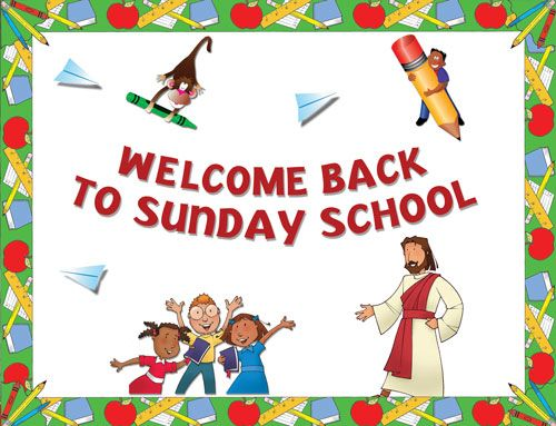 Sunday School begins on Sunday, August 11th, 2013 at both ...