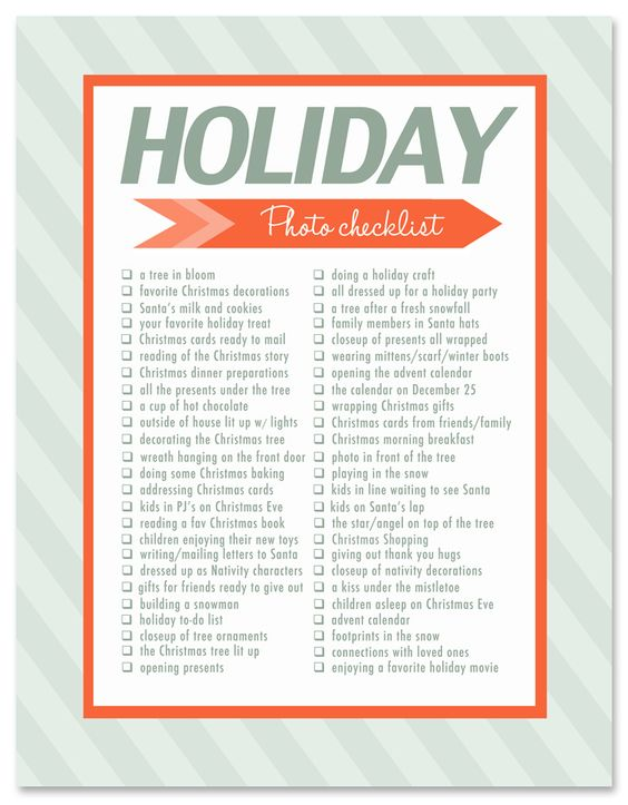 Holiday Photo Checklist. 50 photo ideas and photography prompts to help you capture memorable moments this Holiday season.