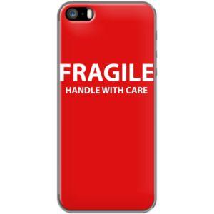 FRAGILE Handle with care Par WAM pour Apple  iPhone 5